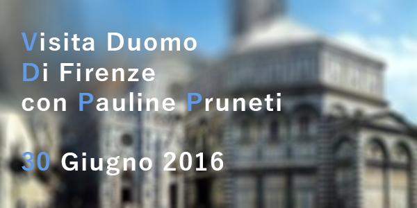 VISITA DUOMO DI FIRENZE con Pauline Pruneti