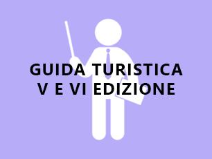 TECNICO QUALIFICATO GUIDA TURISTICA V E VI EDIZIONE